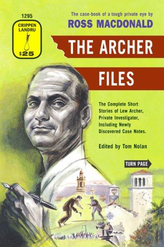 Lew Archer The Archer Files The Complete Short Stories of Lew Archer Private