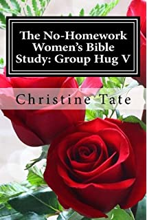 The No-Homework Women's Bible Study: Group Hug III (Volume 3