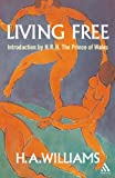Living Free, Williams, H. A. and Williams, 0826494692
