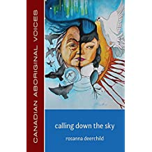 Calling Down the Sky