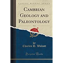 Cambrian Geology and Paleontology, Vol. 5 (Classic Reprint)