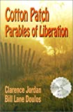 img - for Cotton Patch Parables of Liberation by Clarence Jordan (2001-02-03) book / textbook / text book