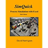 SimQuick: Process Simulation with Excel, 3rd Edition