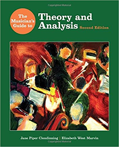 The Musician's Guide to Theory and Analysis (Second Edition) (The ...
