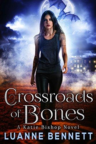 Crossroads of Bones (A Katie Bishop Novel Book ()