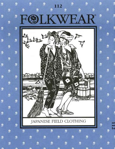 Japanese Field Clothing Folkwear Pattern 112