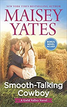 Smooth-Talking Cowboy (A Gold Valley Novel) by [Yates, Maisey]