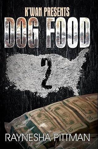 Dog Food 2: K'wan Presents (Kwan Paperbacks)