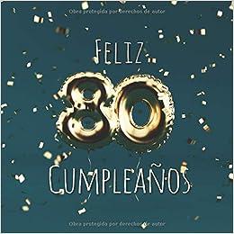 Amazon.com: Feliz 80 Cumpleaños: Libro de visitas con 110 ...