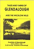Front cover for the book tales and yarns of glendalough and the wicklow hills by bill fanning