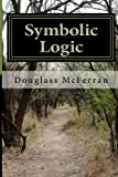 Symbolic Logic, Douglass McFerran, 1494268388