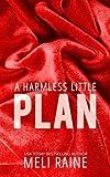 A Harmless Little Plan (Harmless #3): Volume 3