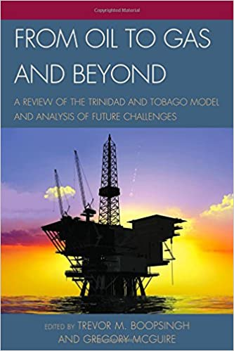 From Oil to Gas and Beyond: A Review of the Trinidad and Tobago Model and Analysis of Future Challenges
