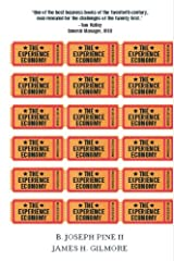 The Experience Economy, Updated Edition (English Edition) eBook Kindle