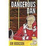 Dangerous Dan: A Dan McNamara Novel