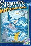 Snowff's MIST.erious Journey (Snowff the Snowflake Kid Adventure, 1), Carolyn White, 1893563006