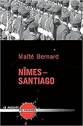 Nîmes - Santiago
