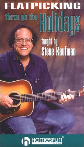 - Flatpicking Through the Holidays: A Year's Worth of Easy Guitar Arrangements [VHS]