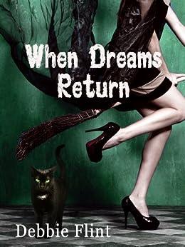 When Dreams Return by [Flint, Debbie]