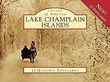 Lake Champlain Islands (Postcards of America)