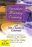 Devotions for Morning and Evening with Mrs. Charles E. Cowman