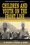 Children and Youth on the Front Line, Jo Boyden and Joanna de Berry, 1571818839