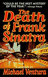 The Death of Frank Sinatra: A Mystery (Dead Letter Mysteries)