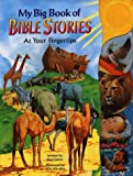 My Big Book of Bible Stories, Kari James, 0768101034