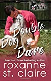 Double Dog Dare (The Dogfather) (Volume 7)