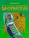 Prentice Hall Matematicas para Niveles Intermedios, Prentice-Hall Staff, 0138397058