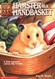 Hamster in a Handbasket by Ben M. Baglio front cover
