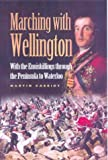 Marching with Wellington, Martin Cassidy, 0850529816