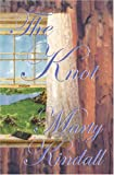 The Knot, Marty Kindall, 1601540035