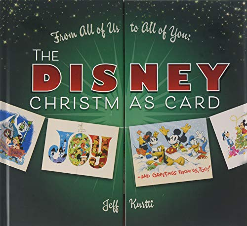 (From All of Us to All of You The Disney Christmas Card (Disney Editions Deluxe))