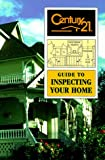 Inspecting Your Home, Century 21 Staff, 0793117844