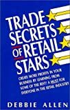 Trade Secrets of Retail Stars, Debbie Allen, 0965096548
