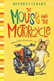 The Mouse And The Motorcycle (Turtleback School & Library Binding Edition)