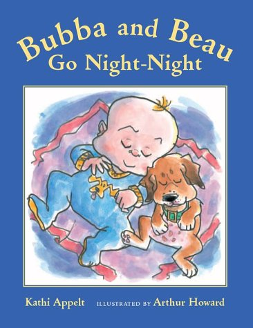 Bubba and Beau Go Night-Night by Harcourt Children's Books