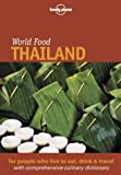 Front cover for the book World Food Thailand by Joe Cummings