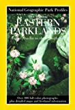Our Inviting Eastern Parklands, National Geographic Society Staff, 0792273540