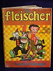The Fleischer Story in the Golden Age of Animation