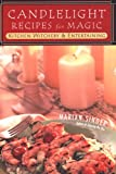 Candlelight Recipes for Magic, Marian Singer, 0806526688