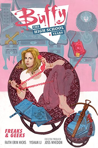 Buffy: The High School Years-Freaks & Geeks
