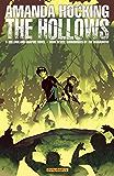 Amanda Hocking's The Hollows: A Hollowland Graphic Novel Part 7 (of 10) (The Hollows-Graphic Novel)
