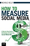How to Measure Social Media 1st Edition
