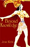 Beyond Knowledge, Jean Klein, 095517628X