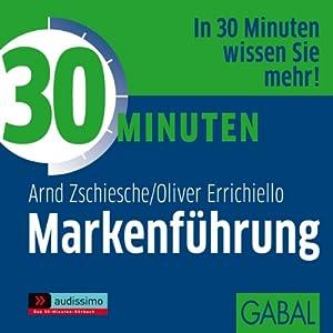 30 Minuten Markenführung Hörbuch