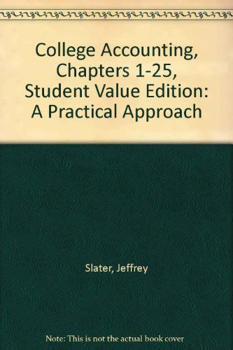 College Accounting Chapters 1-25, Student Value Edition (12th Edition)