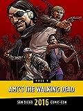 AMC's The Walking Dead: SDCC 2016