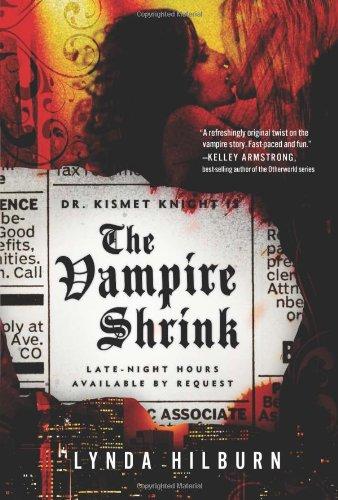 The Vampire Shrink (Kismet Knight, Ph.D., Vampire Psychologist)
